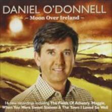 Moon Over Ireland - CD Audio di Daniel O'Donnell