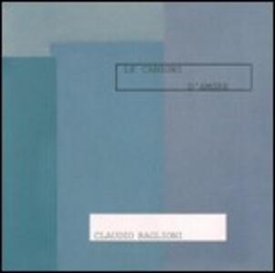 Le canzoni d'amore - CD Audio di Claudio Baglioni