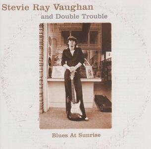 Blues at Sunrise - CD Audio di Stevie Ray Vaughan,Double Trouble