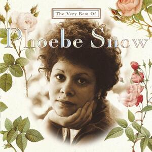 Very Best Of Phoebe Snow - CD Audio di Phoebe Snow