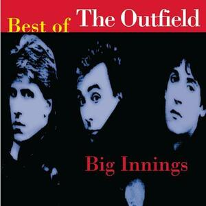 Big Innings-Best Of Outfield - CD Audio di Outfield