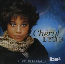 Got To Be Real: Best Of - CD Audio di Cheryl Lynn