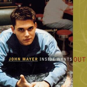 Inside Wants Out - CD Audio di John Mayer