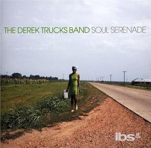 Soul Serenade - CD Audio di Derek Trucks (Band)