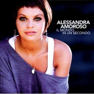 Il mondo in un secondo - CD Audio di Alessandra Amoroso