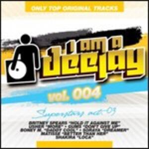 I Am a Deejay vol.4. Superstar Act 3 - CD Audio