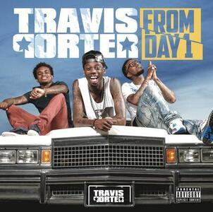 From Day 1 - CD Audio di Travis Porter