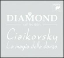 La magia della danza (Diamond Collection) - CD Audio di Pyotr Ilyich Tchaikovsky