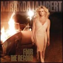 Four the Record - CD Audio di Miranda Lambert