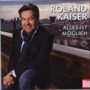 Alles Ist Moeglich - CD Audio di Roland Kaiser