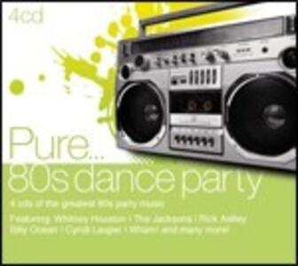 Pure... 80's Dance Party - CD Audio