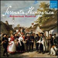 Serenata Hungarica - CD Audio di Accentus Austria