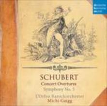 Concert Overtures - CD Audio di Franz Schubert