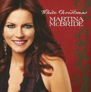 White Christmas - CD Audio di Martina McBride