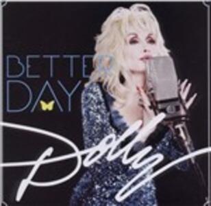 Better Day - CD Audio di Dolly Parton