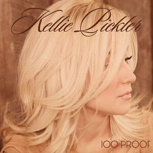 100 Proof - CD Audio di Kellie Pickler