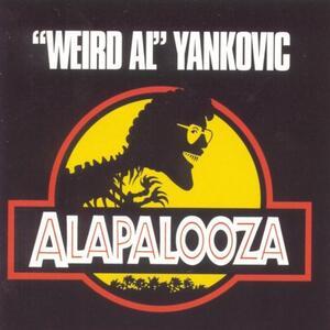 Alapalooza - CD Audio di Weird Al Yankovic