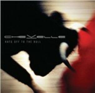 Hats Off to the Bull - CD Audio di Chevelle