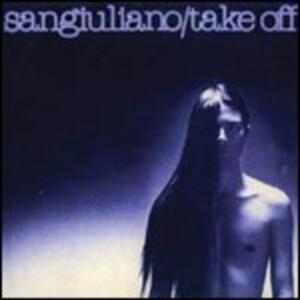 Take Off - CD Audio di Sangiuliano