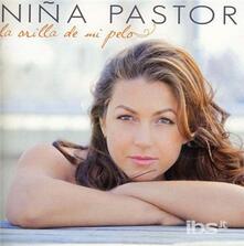 La Orilla de Mi Pelo - CD Audio di Niña Pastori
