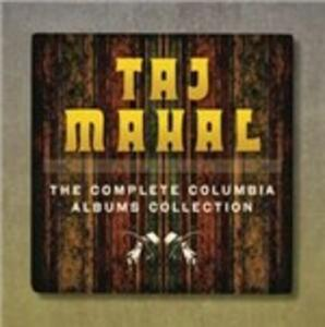The Complete Columbia Albums Collection - CD Audio di Taj Mahal