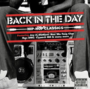 Back in the Day. Hip Hop Classics - CD Audio
