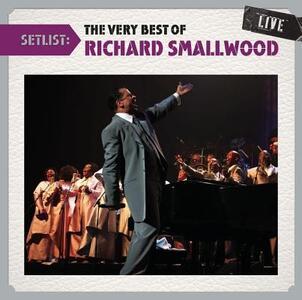 Setlist. the Very Best of - CD Audio di Richard Smallwood