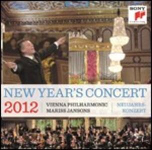 Concerto di Capodanno 2012 - CD Audio di Mariss Jansons,Wiener Philharmoniker