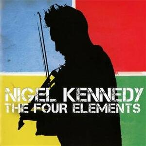 The Four Elements - CD Audio di Nigel Kennedy,Orchestra of Life