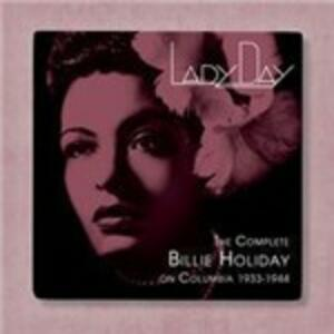 Lady Day. The Complete Billie Holiday on Columbia 1933–1944 - CD Audio di Billie Holiday