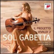 Il progetto Vivaldi 2 - CD Audio di Antonio Vivaldi,Sol Gabetta,Andrés Gabetta,Cappella Gabetta