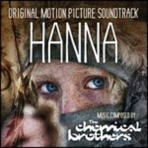 Hanna (Colonna Sonora) - CD Audio di Chemical Brothers