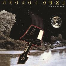 Dream on - CD Audio di George Duke