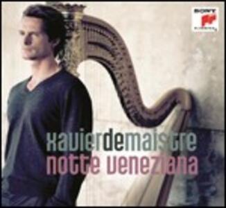 Notte veneziana - CD Audio di Xavier De Maistre