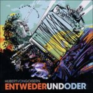 Entwederundoder - CD Audio di Hubert von Goisern