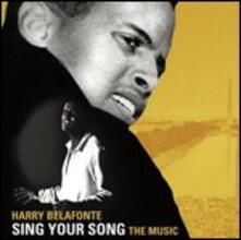 Sing Your Song. The Music (Colonna Sonora) - CD Audio di Harry Belafonte