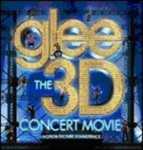 Glee. The 3d Concert Movie (Colonna Sonora) - CD Audio