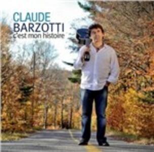 C'est mon histoire - CD Audio di Claude Barzotti