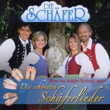 Die Schönsten Schäferlieder. Wenn Ein Schäfer Hoch - CD Audio di Schäfer