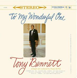 To My Wonderful One - CD Audio di Tony Bennett