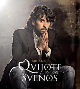 Quijote De Los Suenos - CD Audio di Arcangel