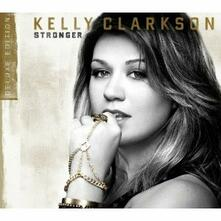 Stronger (Deluxe Edition) - CD Audio di Kelly Clarkson
