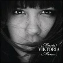 Viktoria - CD Audio di Maria Mena