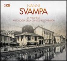 La milanese. Antologia della canzone lombarda - CD Audio di Nanni Svampa