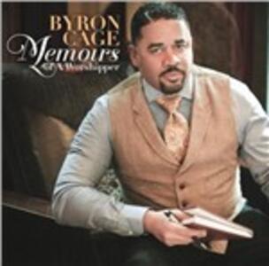 Memoirs of a Worshipper - CD Audio di Byron Cage