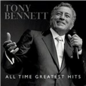 All Time Greatest Hits - CD Audio di Tony Bennett