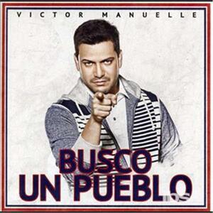 Busco Un Pueblo - CD Audio di Victor Manuelle