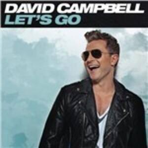 Let's Go - CD Audio di David Campbell
