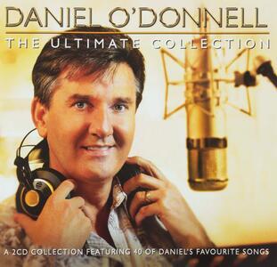 Ultimate Collection - CD Audio di Daniel O'Donnell
