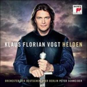 Helden - CD Audio di Klaus Florian Vogt